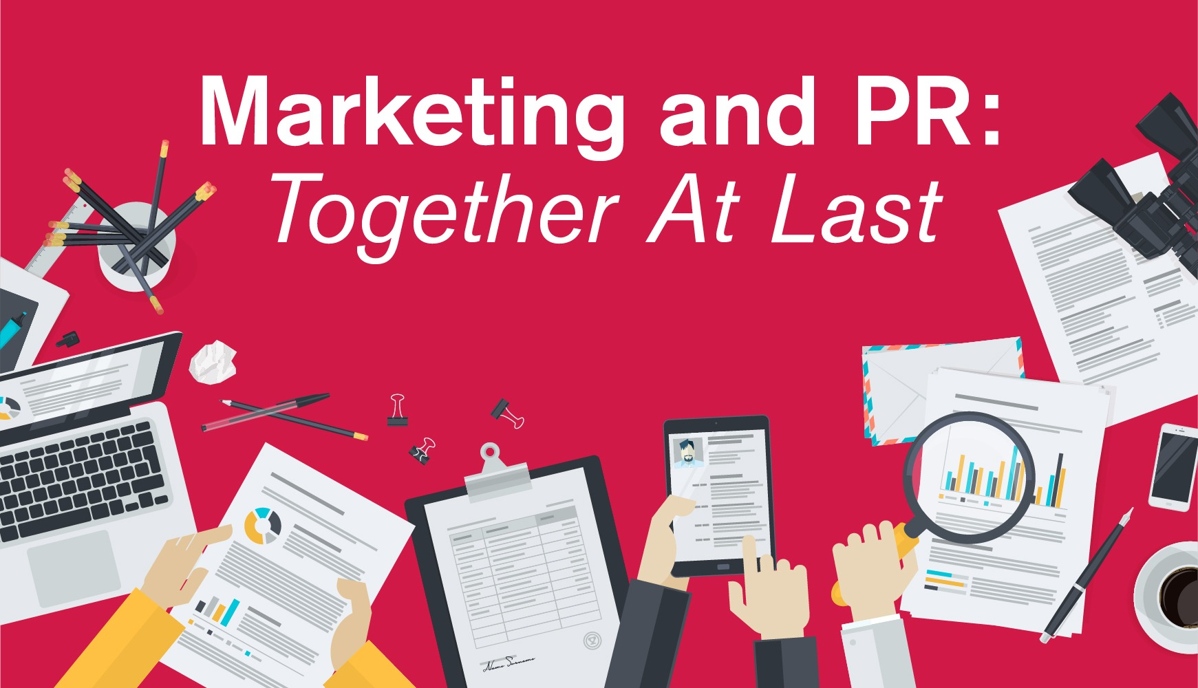 Marketing and PR working together